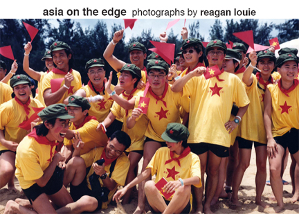 Asia on the Edge:  Photographs by Reagan Louie