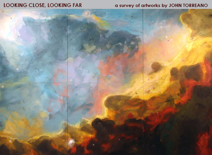 Looking Close, Looking Far:  A Survey of Artworks by John Torreano