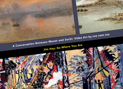 A Conversation Between Monet and Sochi: Video Art by Lee nam Lee & Jim Hay: Go Where You Are
