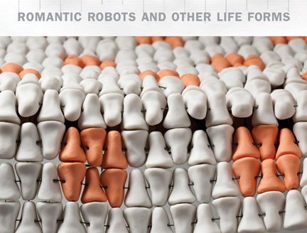 Romantic Robots and Other Life Forms