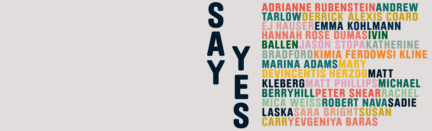 SAY YES EXHIBITION