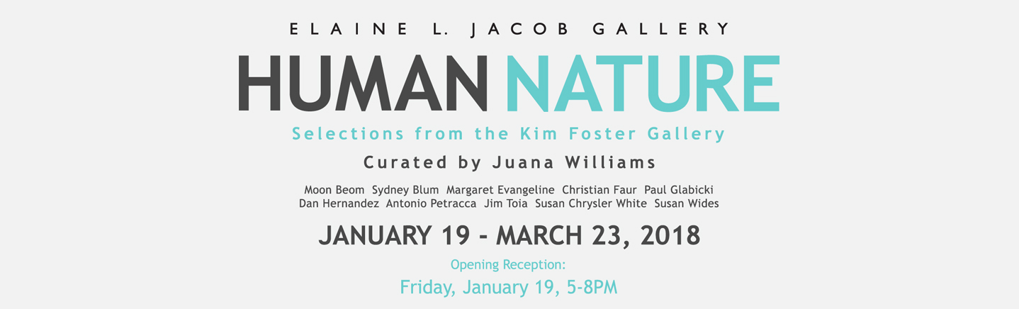 HUMAN/NATURE: Selections from the Kim Foster Gallery